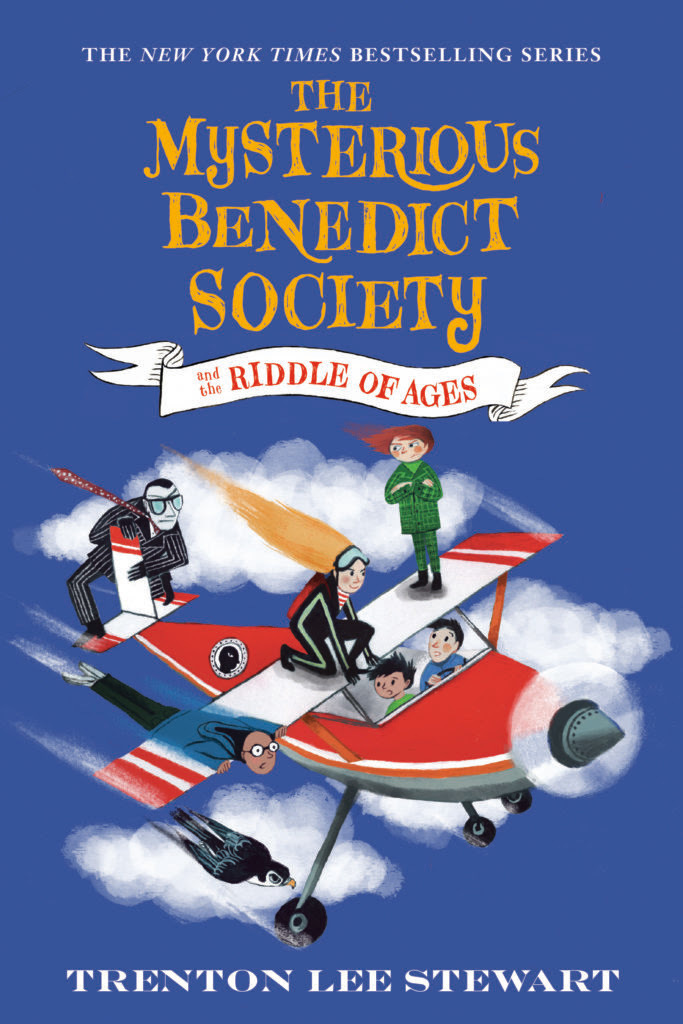 Trenton Lee Stewart - (The Mysterious Benedict Society 4) The Mysterious Benedict Society and the Riddle of Ages