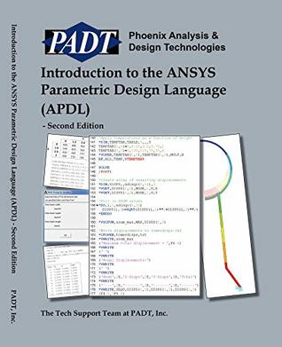 Introduction to the ANSYS Parametric Design Language (APDL