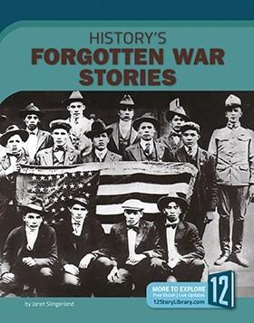 History's Forgotten War Stories