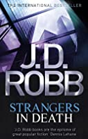 Strangers in Death (In Death, #26)