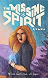 The Missing Spirit (Eternity Departs, #1)