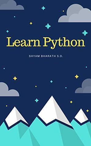 Learn Python by Shyam Bharath S D