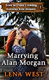 Marrying Alan Morgan: Australian Rural Romance