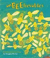 UnBEElievables: Honeybee Poems and Paintings (with audio recording)