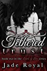 Tethered Trust: Book 2