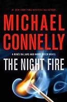 The Night Fire (Renée Ballard, #3)