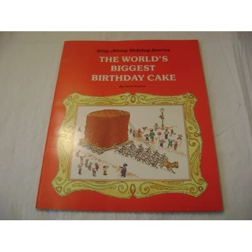 Terrific The Worlds Biggest Birthday Cake Sing Along Holiday Stories By Funny Birthday Cards Online Fluifree Goldxyz