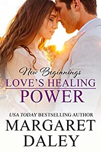 Love's Healing Power (New Beginnings Book 1)