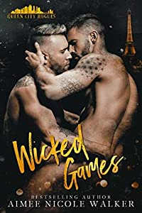 Wicked Games (Queen City Rogues, #2)
