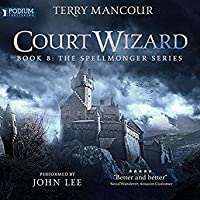 Court Wizard (The Spellmonger, Book #8)