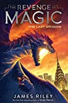 The Last Dragon (The Revenge of Magic, #2)
