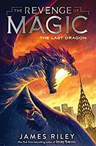 The Last Dragon (The Revenge of Magic, #2)