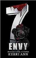 The 7: Envy