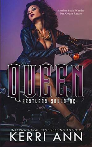 Queen (Restless Souls MC #1)