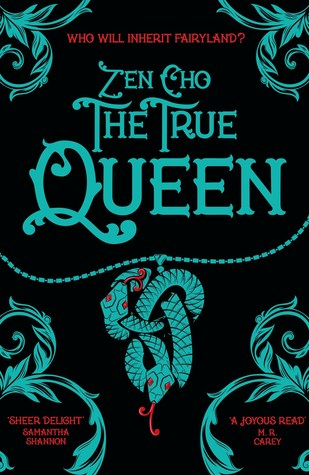 The True Queen (Sorcerer to the Crown #2)