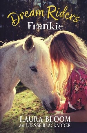 Frankie (Dream Riders, #1)