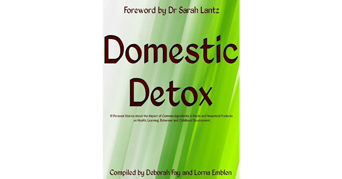 Domestic Detox: 15 Personal Stories about the Impact of Common