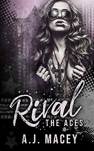 A. J. Macey - The Aces 1 - Rival