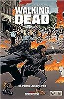 Walking Dead, Vol. 31 : Pourri jusqu'à l'os