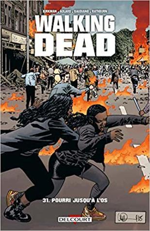 Walking Dead, Vol. 31  by Robert Kirkman