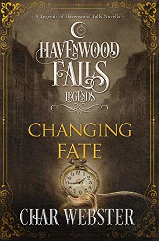 Changing Fate by Char Webster