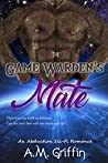 The Game Warden's Mate: An Alien Abduction Romance