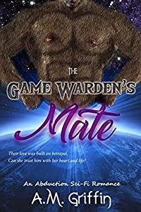 The Game Warden's Mate (The Hunt, #1)