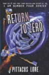 Return to Zero (Lorien Legacies: Reborn #3)
