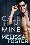 Call Her Mine (Harmony Pointe, #1)