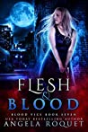 Flesh and Blood (Blood Vice Book 7)