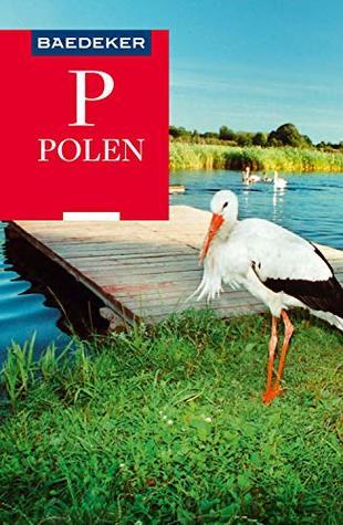 Baedeker Reiseführer Polen: mit Downloads aller Karten und Grafiken (Baedeker Reiseführer E-Book)