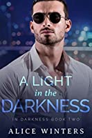 A Light in the Darkness (In Darkness #2)