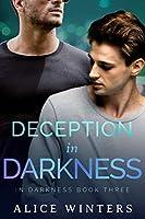 Deception in Darkness (In Darkness #3)