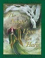 The Names upon the Harp: Children's Irish Legends