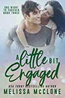 A Little Bit Engaged (One Night to Forever #3)