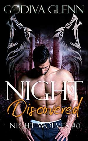 Night Discovered (Night Wolves #0.5)