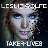 Taker of Lives (Special Agent Tess Winnett, Book  #4)