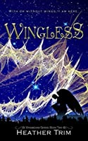 Wingless (Wingbound #2)