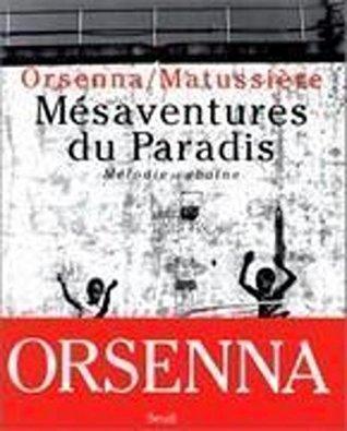 Mésaventure du Paradis. Mélodie cubaine (Biographies-Témoignages)