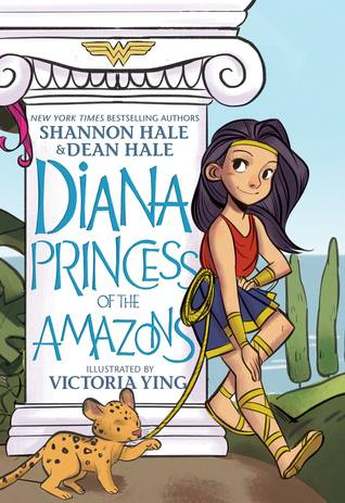 Diana, Princess Of The Amazons by Shannon Hale
