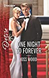 One Night to Forever (The Ballantyne Billionaires #4)