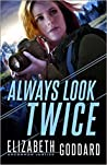 Always Look Twice (Uncommon Justice, #2)