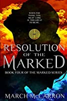 Resolution of the Marked (The Marked Series)