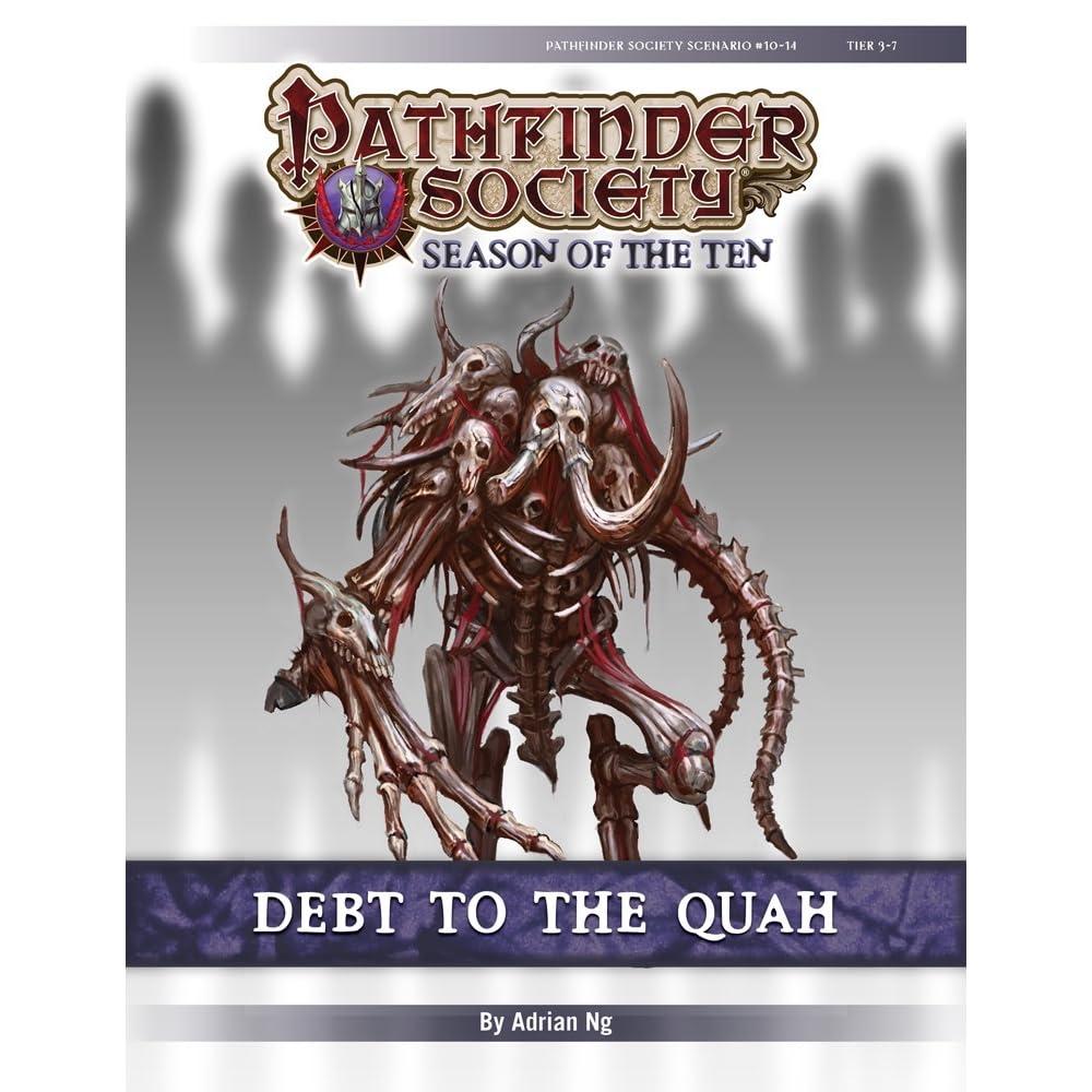 Pathfinder Society Scenario #10-14: Debt to the Quah by Adrian Ng