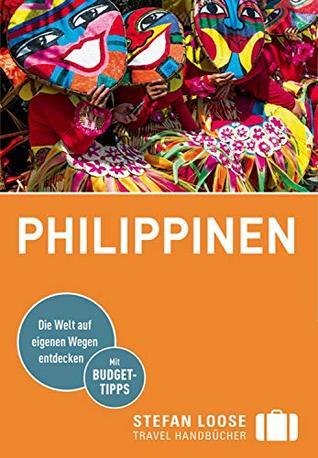 Stefan Loose Reiseführer Philippinen: mit Downloads aller Karten (Stefan Loose Travel Handbücher E-Book)