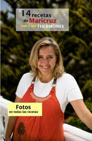 14 recetas de Maricruz con y sin Thermomix