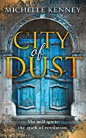 City of Dust: Completely gripping YA dystopian fiction packed with edge of your seat suspense