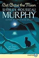 Cat Chase the Moon: A Joe Grey Mystery
