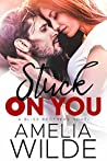 Stuck on You (Bliss Brothers, #2)