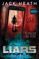 The Set-Up (Liars, #3)